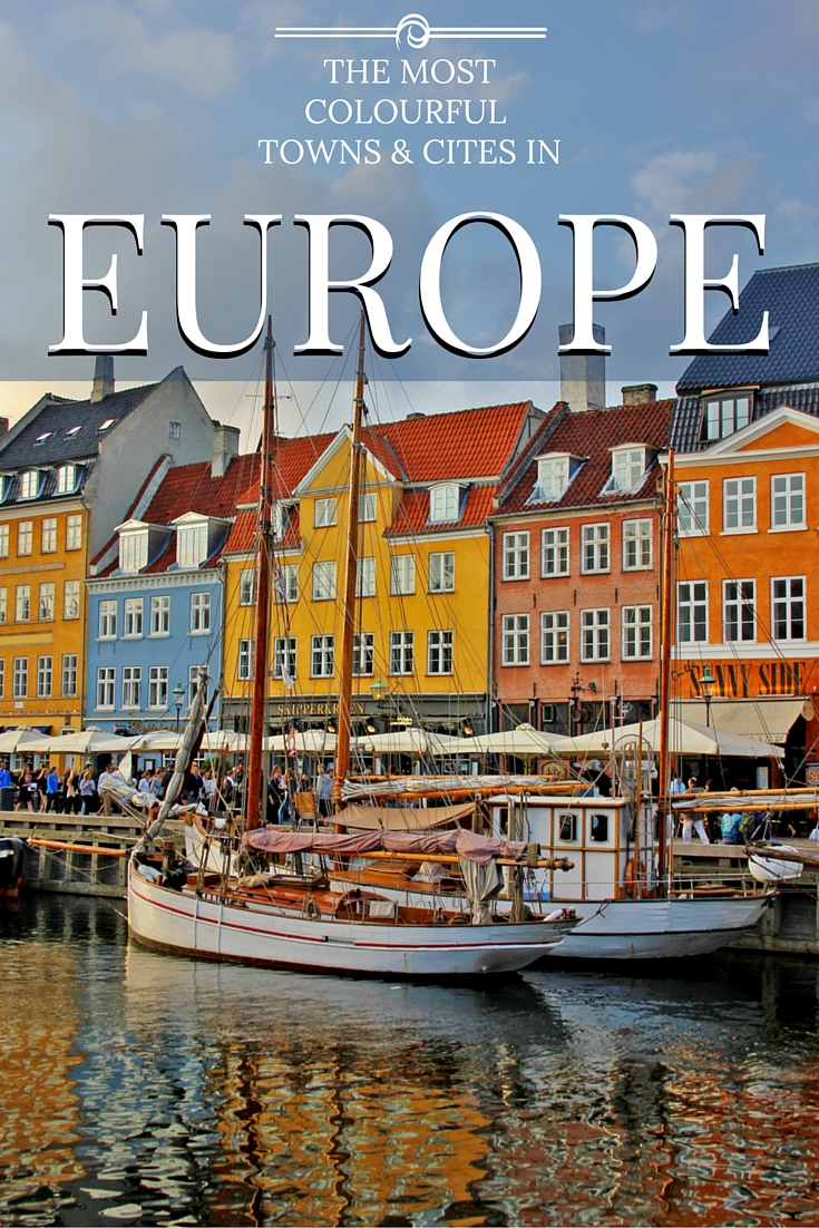 The most colourful towns and cities in Europe.