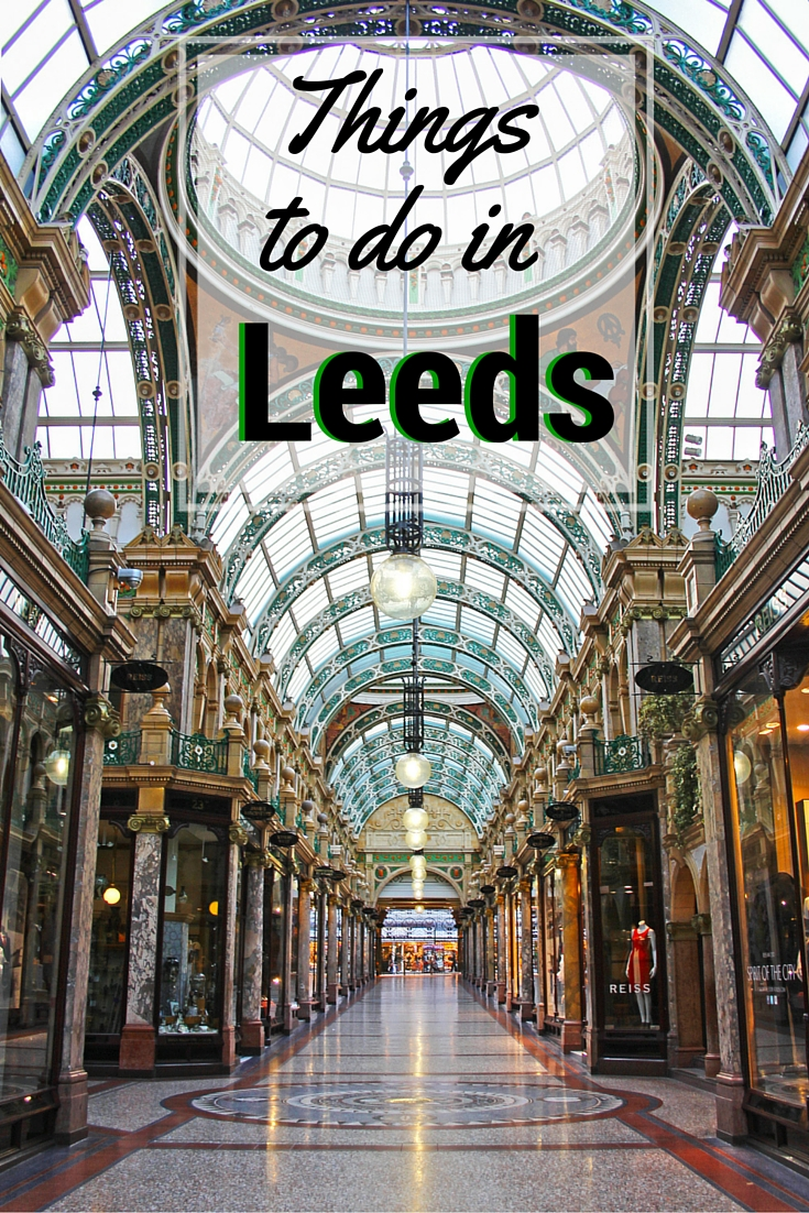Things To See Do And Eat In Leeds The Culture Map - 10 things to see and do in leeds