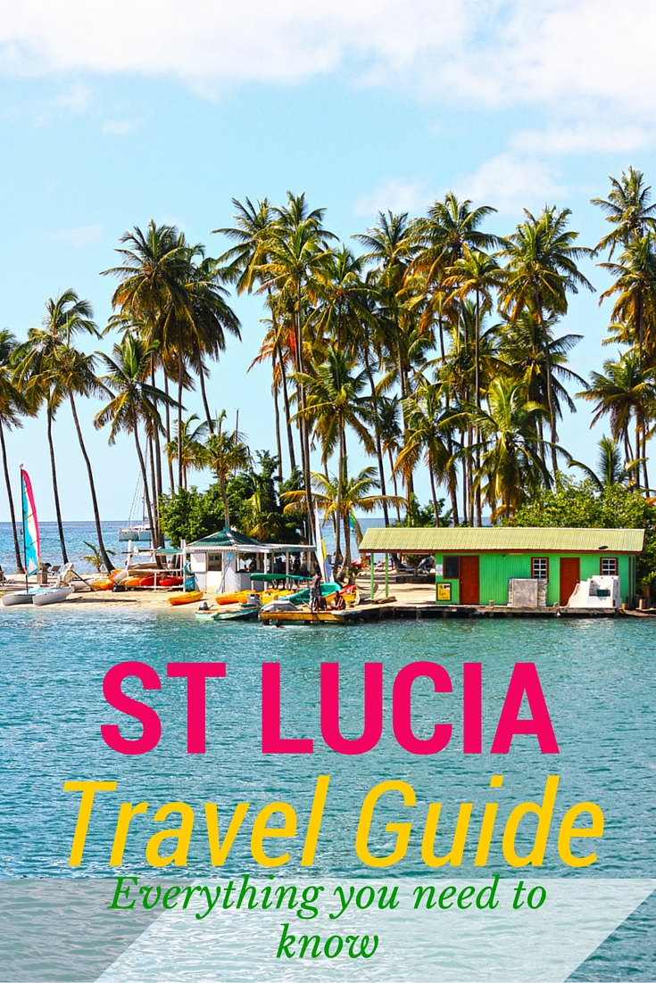Travel Guide to St Lucia