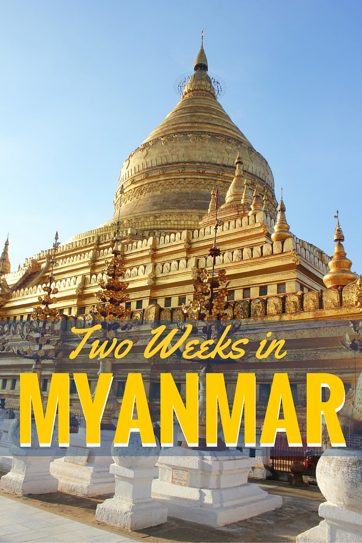 Two week travel itinerary for Myanmar