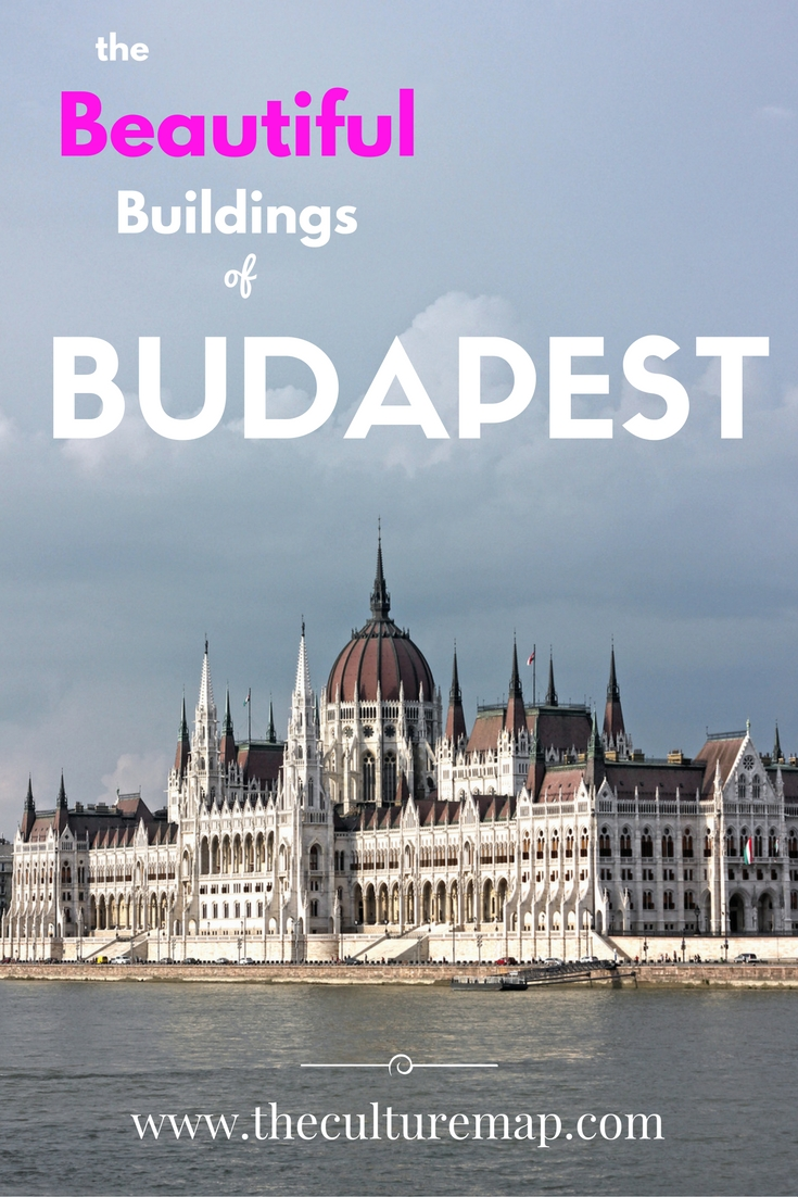 The beautiful buildings of Budapest - travel guide